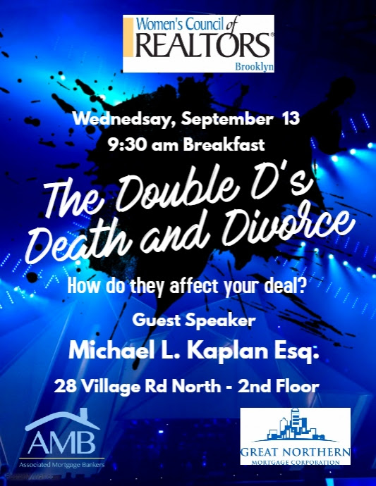Double D's - Death & Divorce  How do they affect your deal?