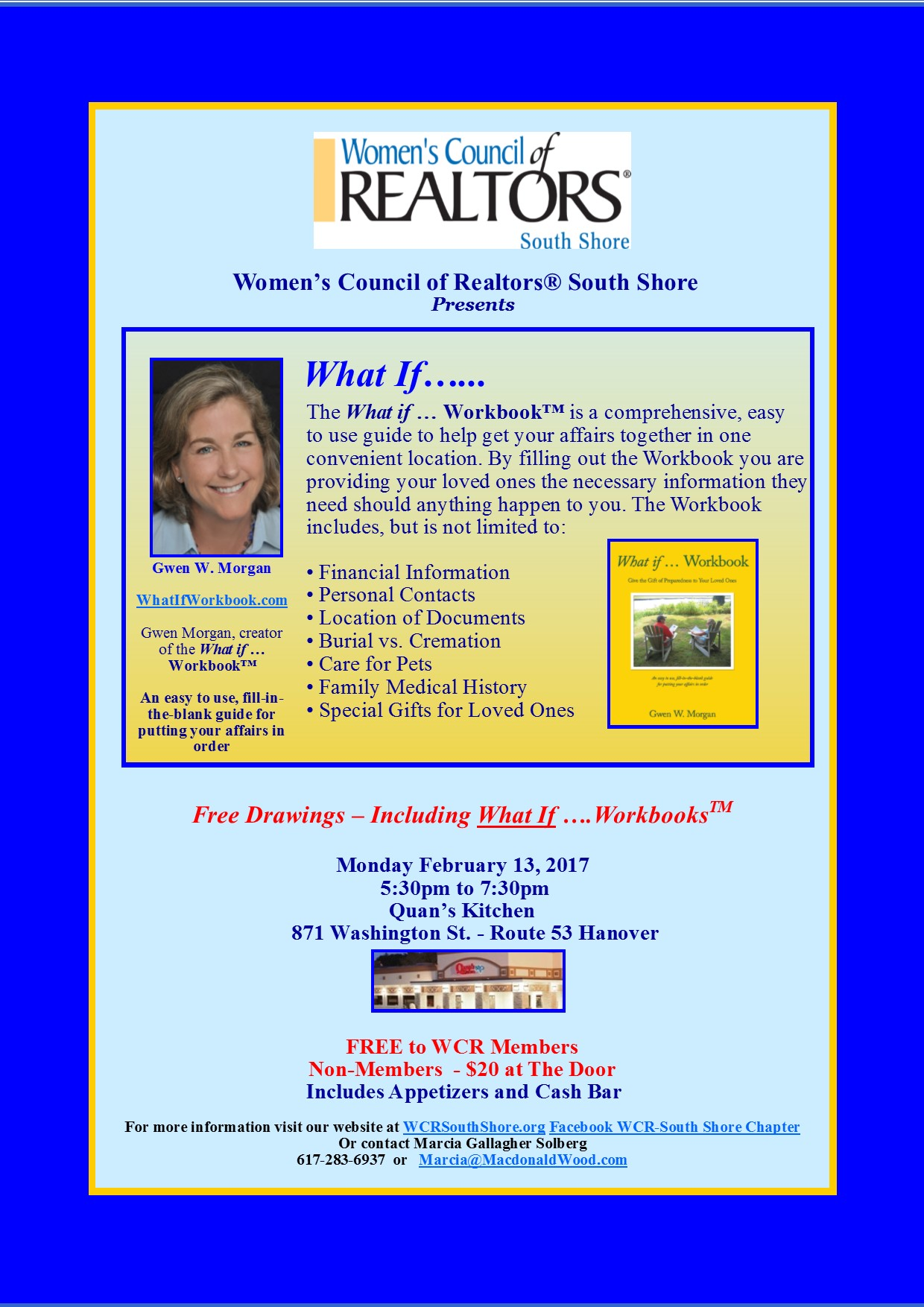 Women s Council of Realtors South Shore WHAT IF