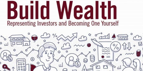 Real Estate Investing: Build Wealth Representing Investors and Becoming One Yourself